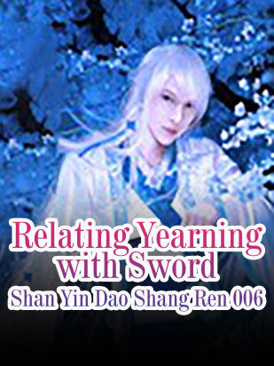 Relating Yearning with Sword