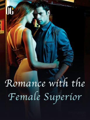 Romance with the Female Superior