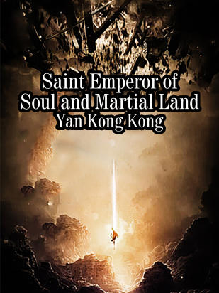 Saint Emperor of Soul and Martial Land