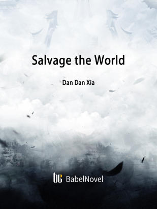 Salvage the World