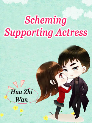 Scheming Supporting Actress