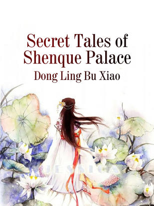 Secret Tales of Shenque Palace