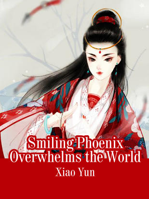 Smiling Phoenix Overwhelms the World