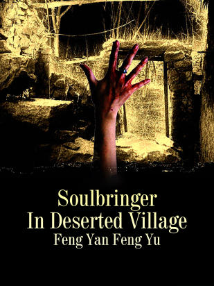 Soulbringer In Deserted Village