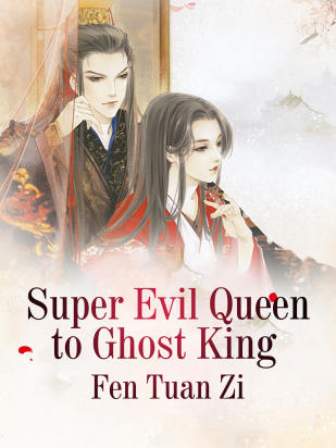 Super Evil Queen to Ghost King