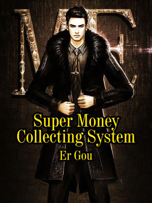 Super Money Collecting System
