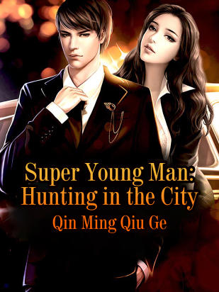 Super Young Man: Hunting in the City