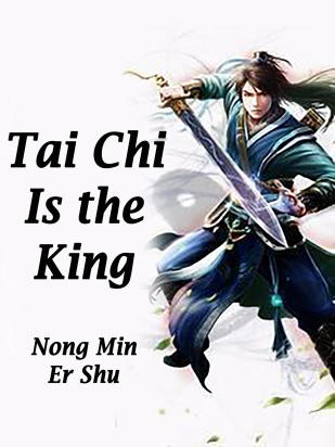 Tai Chi Is the King