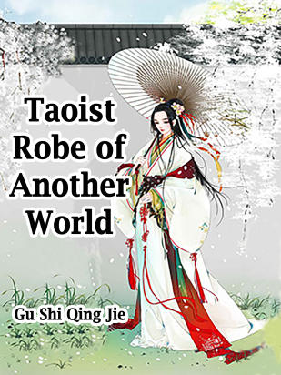 Taoist Robe of Another World