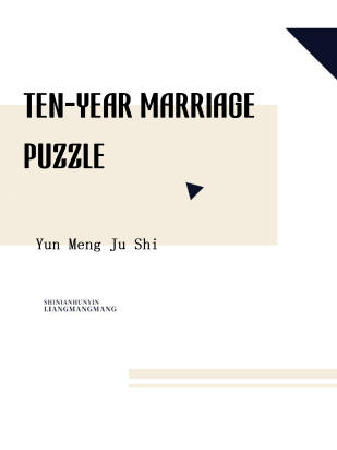 Ten-year Marriage Puzzle