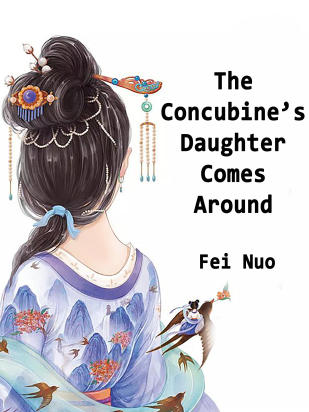 The Concubine's Daughter Comes Around