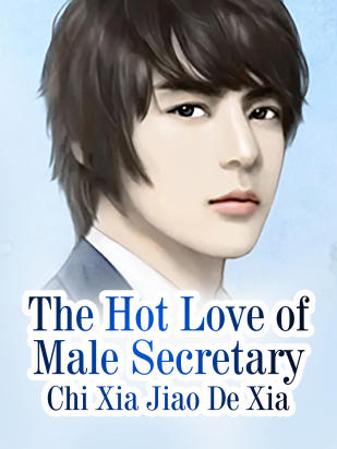 The Hot Love of Male Secretary