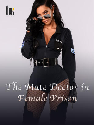 The Male Doctor in Female Prison