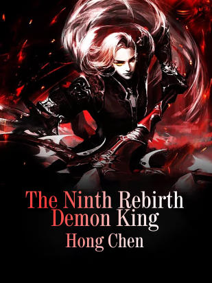The Ninth Rebirth Demon King