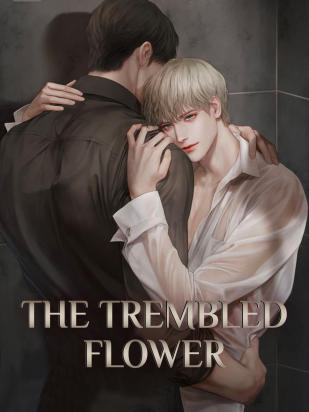 The Trembled Flower