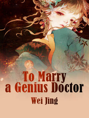 To Marry a Genius Doctor