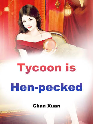 Tycoon is Hen-pecked