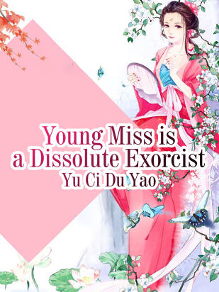 Young Miss is a Dissolute Exorcist