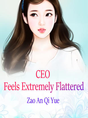 CEO Feels Extremely Flattered