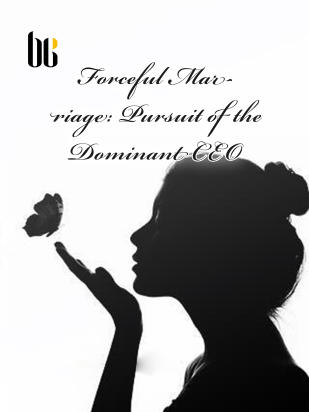 Forceful Marriage: Pursuit of the Dominant CEO