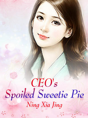 CEO's Spoiled Sweetie Pie