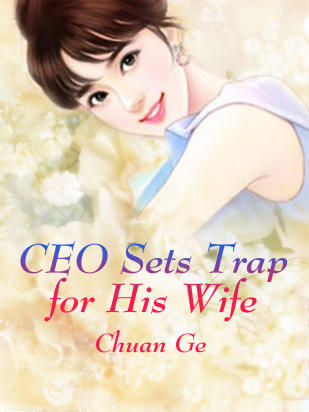 CEO Sets Trap for His Wife