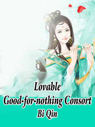Lovable Good-for-nothing Consort