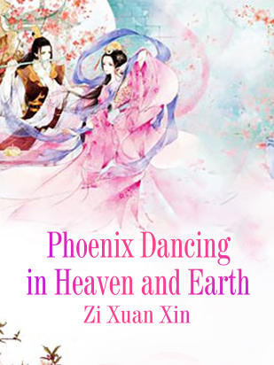 Phoenix Dancing in Heaven and Earth