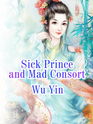 Sick Prince and Mad Consort