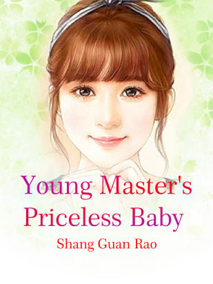 Young Master's Priceless Baby
