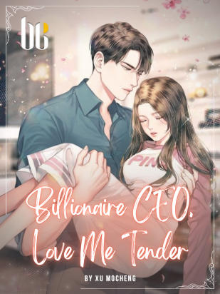 Billionaire CEO, Love Me Tender