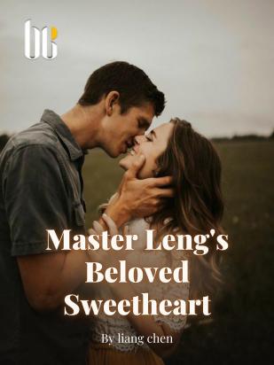 Master Leng's Beloved Sweetheart