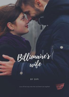 Billionaire wife