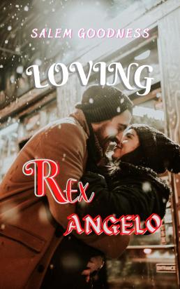 Loving Rex Angelo