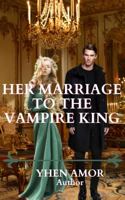 Her Marriage To The Vampire King