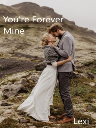 You're Forever Mine