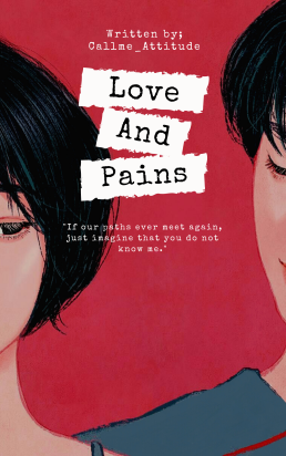 Love and Pains