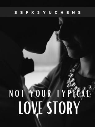 Not Your Typical Love Story