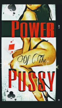 Power Of The  Pussy