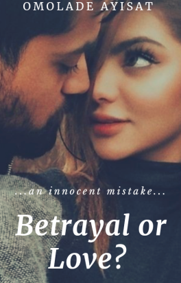 Betrayal or love?